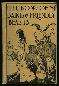The book of saints and friendly beasts 1927