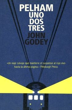 Pelham uno, dos, tres / John Godey