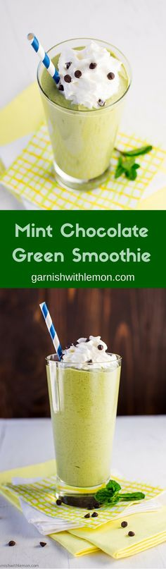 Healthy Mint Chocolate Green Smoothie ~ http://www.garnishwithlemon.com