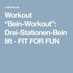 "Workout ""Bein-Workout"": Drei-Stationen-Beinlift - FIT FOR FUN"