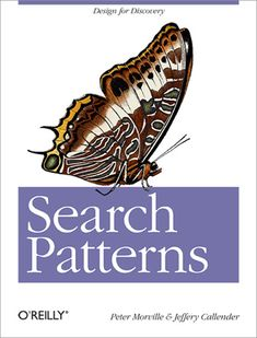 Search Patterns by Peter Morville and Jeffery Callender