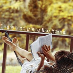 There's no place like home- proverb for an introvert