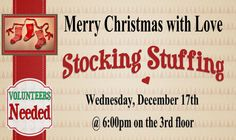 Come join us for Merry Christmas with Love Stocking Stuffing on Wednesday December 17th!