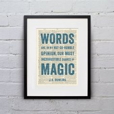 Words Are Our... Most Inexhaustible Source of by WhiskerPrints