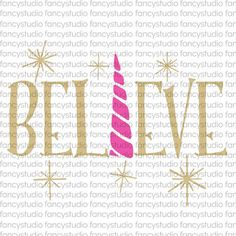 Believe Svg Unicorn SVG Cut File SVG File Htv by fancystudiosvg