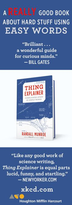 THING EXPLAINER by Randall Munroe—the perfect gift for the people in your life who are curious about the world and like cool things. For ages 5 to 105.
