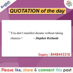 Quotation of the Day English से Related किसी भी मदद के लिए Call करें - 8448443310 ( Help Line Number ) Timing am - pm Taking Chances, Quote Of The Day, Quotations, English, Number, Quotes, Taking Risks, English Language, Quote