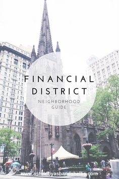 NYC Neighborhood Guide | Financial District