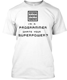 Discover I'm A Programmer Whats Your Superpower T-Shirt, a custom product made just for you by Teespring. Google Birthday, Superpower, Laughing, Funny Quotes, Geek Stuff, Prom Dresses, Tech, Gift Ideas, Humor