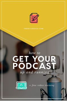How to start a podcast - the gear, the set up, etc. By Jessica Stansberry at Hey Jessica, LLC