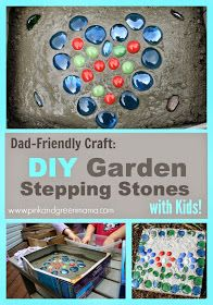 Pink and Green Mama: Daddy Camp: Kid-Friendly Cement Stepping Stones for Your Yard