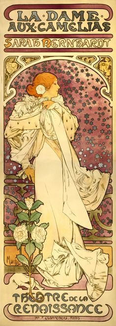 Alphonso Mucha - 1896 - La Dame aux Camélias -- My mom has had this in her room for 30 years...
