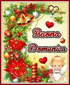 Buongiorno Immagini Domenica 84 Merry Christmas, Christmas Ornaments, Wonderful Time, Good Morning, Lily, Holiday Decor, Genere, Reyes, Estate