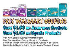 FREE WALMART COUPONS 2015 Save $1.50 on Assurance Products and Save $1.00 on Equate Products for Men and Women witty FREE Printable Walmart Coupons - STACKING COINS SAVING MONEY SCSM