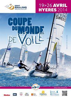 Sailing World Cup, coupe du monde de voile. Du 19 au 26 avril 2014 à Hyères.