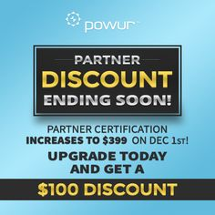 The $299 discount to become a Powur partner is ending Midnight, November 30th. The price will be increasing to $399 for partnership certification and a full license to Powur's software platform on December 1.This is a fantastic time to upgrade to partner, or follow up with advocates to help them enroll before the deadline. It's likely the price will increase again as we head into 2016, and continue to add more value to our platform, training, and opportunity.  Take full advantage of becoming…
