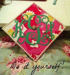 Lilly Pulitzer Monogram Graduation Cap DIY!
