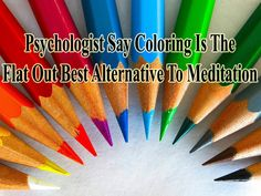 You're never to tol to color and now you have even more reason to do so! Learn more http://www.extremenaturalhealthnews.com/psychologists-say-coloring-is-the-flat-out-best-alternative-to-meditation/