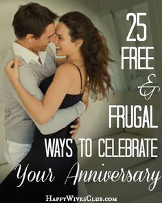 Carlie shares 25 Free & #Frugal Ways To celebrate Your Anniversary over @ Happy Wives Club. Come get some inspiration for your next #wedding #anniversary!