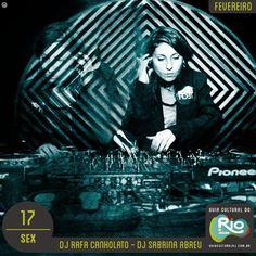 Música na Casa: DJ Rafa Canholato / DJ Sabrina Abreu   sexta, 17/02/17   Preço: grátis   Horário: 21:00   Casa França-Brasil - Avenida Visconde de Itaboraí, 78 – Centro