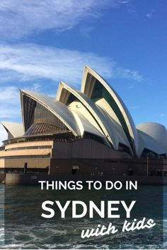 A local's guide to the best things to do in Sydney with kids on your first visit #sydney #australia #familytravel