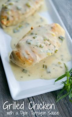Grilled Chicken with a Dijon Tarragon Sauce - Carrie's Experimental Kitchen Easy Chicken Recipes, Turkey Recipes, Dinner Recipes, Dinner Ideas, Grilling Recipes, Cooking Recipes, Healthy Recipes, Cookbook Recipes, Healthy Dinners