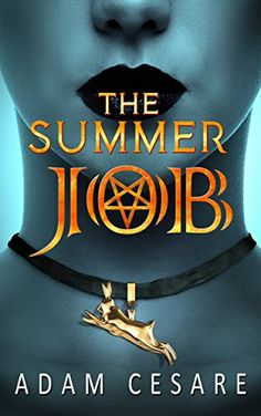 The Summer Job: A Satanic Thriller by Adam Cesare https://www.amazon.com/dp/B01MRA75R9/ref=cm_sw_r_pi_dp_x_8-zDzb37KYAKS