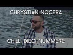 Chrystian Nocera - Chilli Dieci Nummere (Video Ufficiale 2016)