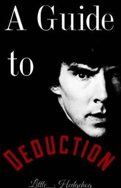 """Read """"A Guide To Deduction - A Guide To Deductions-"""" #wattpad #random"""