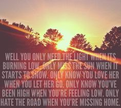 Let Her Go - Passenger. This song is perfect live Pretty Words, Beautiful Words, Let Her Go, Let It Be, Perfect Live, Soundtrack To My Life, Sing To Me, Greatest Songs, Music Lyrics
