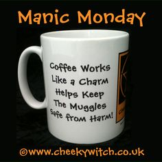 It's Manic Monday! Who needs coffee?!  www.cheekywitch.co.uk #manicmonday #mondayblues #coffee #witch #witchcraft #harrypotter #hogwarts #charmed #coffeeaddict