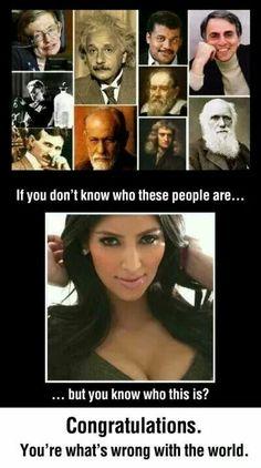 Hawking, Einstein, Tyson, Sagan, Darwin, Newton, Galileo, Freud, Tesla, Curie & some pornstar on the bottom.