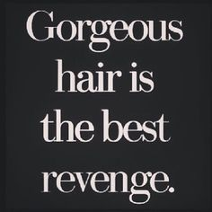 So true! Call and book your appointment at Della Stella Salon and Spa today! 661-259-9115