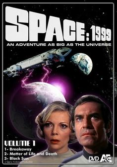 Space 1999 - I loved this show as a teenager even though I was a Trekkie.