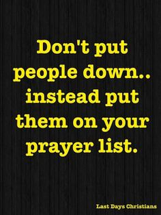 Lift them up with prayers...