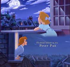 I'll always believe in you, Peter Pan