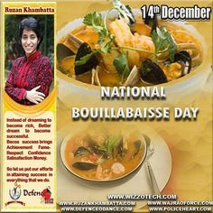 NATIONAL BOUILLABAISSE DAY Seafood lovers everywhere have reason to celebrate every December 14th with National Bouillabaisse Day.  #youthicon #motivationalspeaker #inspirationalspeaker #mentor #personalitydevelopment #womenempowerment #womenentrepreneur #entrepreneur #ruzankhambatta #womenleaders #womenselfdefense #NationalBouillabaisseDay