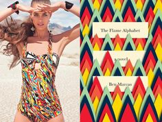 """The book: The Flame Alphabet by Ben Marcus  The first sentence: """"We left on a school day, so Esther wouldn't see us.""""  The bathing suit: Agua Bendita Bendito Amazonas Pareo"""