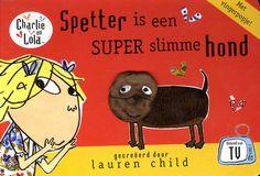 10-10-14 - Spetter is een Super Slimme hond + vingerpopje, Lauren Child   9789047519928...
