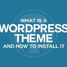 What is a WordPress theme and how to install it? | Mint Pixels