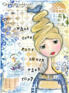 """what does your heart wish for?"" Mixed media girl, artwork featuring old vintage French shabby papers, acrylic paint, oil sticks and stencils.  Inspirational art - for the heartful soul."