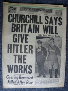 """Newspaper headline, Boston American, July 14, 1941, """"Churchill Says Britain Will Give Hitler The Works"""""""