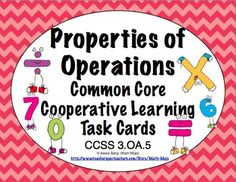 Common Core Math Task Cards - Properties of Operations 3.OA.5 $
