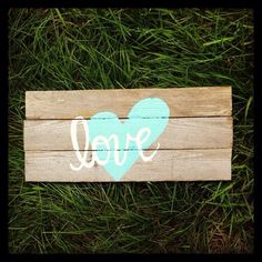 """Love"" this sign made from pallet boards!"