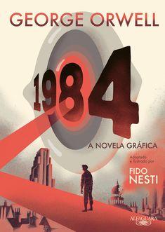 1984 de George Orwell e ilustração por Fido Nesti. Lançamento novela gráfica por Alfaguara Portugal em português, outubro 2020. #bandadesenhada #1984orwell #bdleakspt
