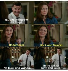 """Undercover. Buck and Wanda"" - Brennan and Booth #Bones"