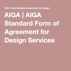 AIGA | AIGA Standard Form of Agreement for Design Services