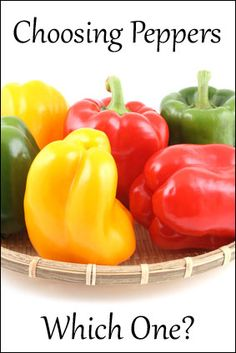 HOW TO CHOOSE PEPPERS  ... Peppers with 3 BUMPS on the bottom are sweeter and better for eating raw.  Peppers with 4 BUMPS on the bottom are firmer and better for cooking.