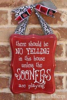 Establish the rules of the house with this cute wood sign! wood plaque with vinyl lettering size: 8 x 11 color: red with white lettering Ou Football, Oklahoma Sooners Football, Football Stuff, Football Season, American Football, College Football, Boomer Sooner, University Of Oklahoma, Vinyl Lettering