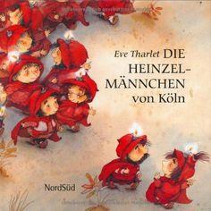 Die Heinzelmännchen von Köln: Amazon.de: August Kopisch, Eve ...